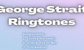 Free George Strait Ringtones