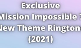Mission impossible 7 Theme Ringtone Download