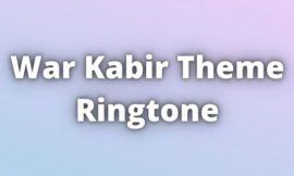 War Kabir Theme Ringtone